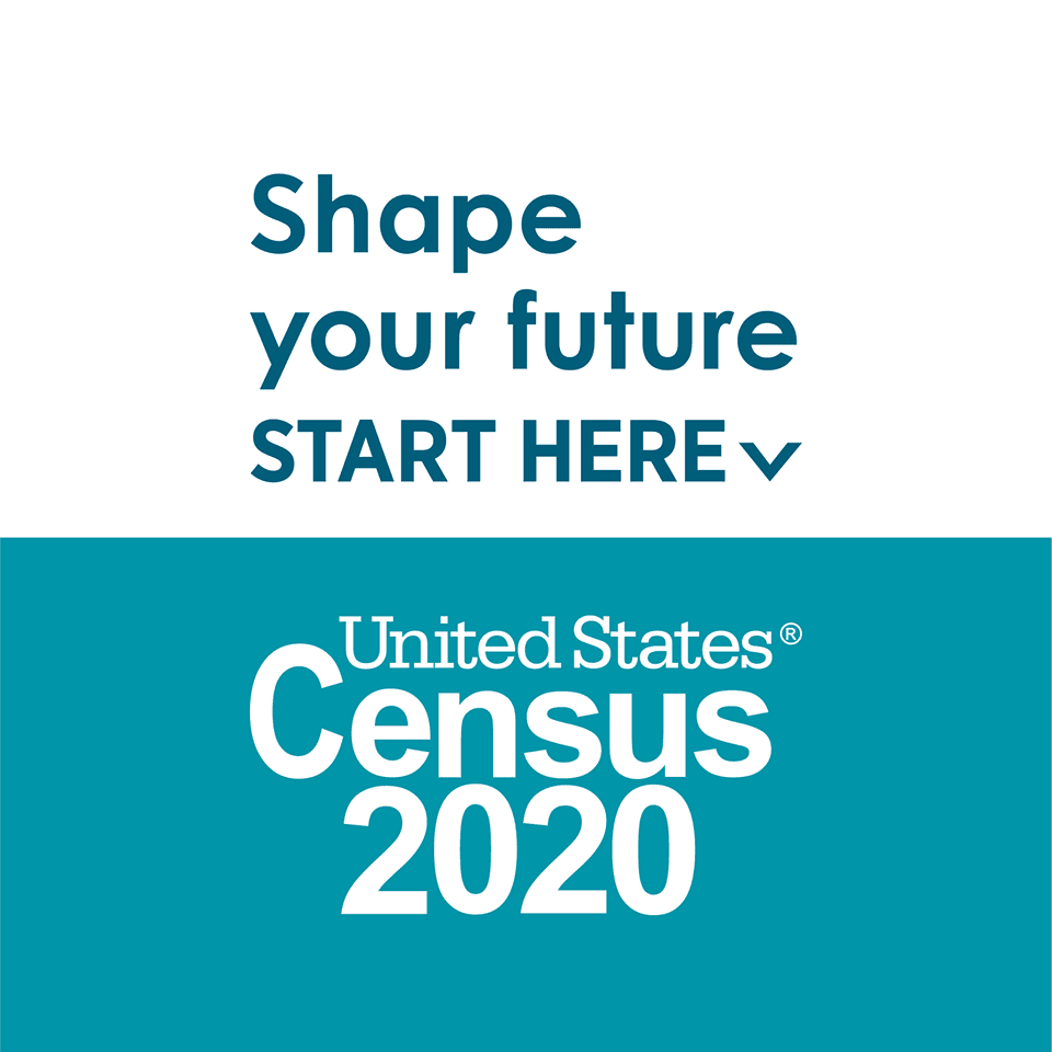 "Image with the following: ""Shape your future. Start Here. United Stated Census 2020"""